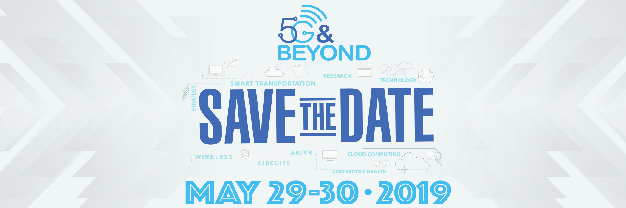 Save the Date for 5G & Beyond Forum